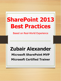 SharePoint 2013 Best Practices eBook by Zubair Alexander